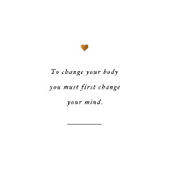 Change Your Mind Weight Loss Quote / @spotebi