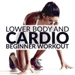 Lower Body & Cardio Beginner Workout Routine / @spotebi