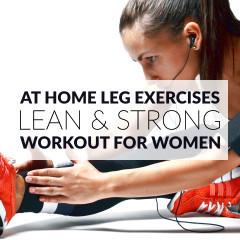 At Home Leg Exercises For Women / @spotebi