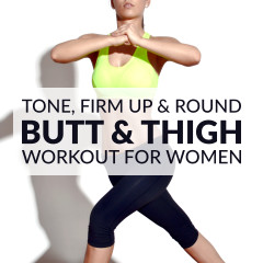 Butt And Thigh Workout For Women / @spotebi
