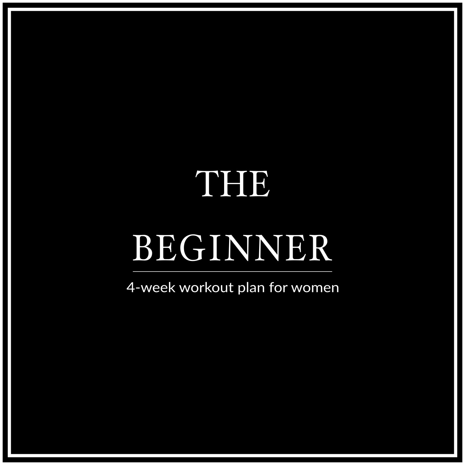 4-Week Beginner Workout Plan For Women