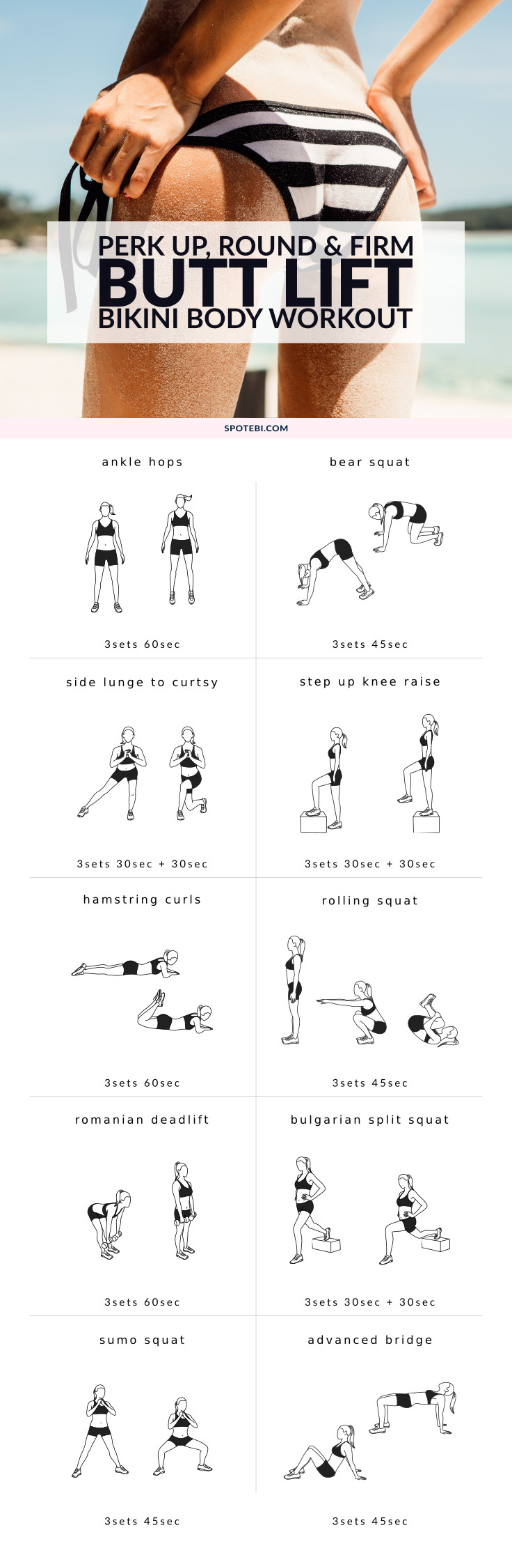 Perk up, round and firm your glutes with this butt lift workout for women. A 30 minute routine designed to target and activate your muscles and make your backside look good from every angle! https://www.spotebi.com/workout-routines/butt-lift-bikini-body-workout/