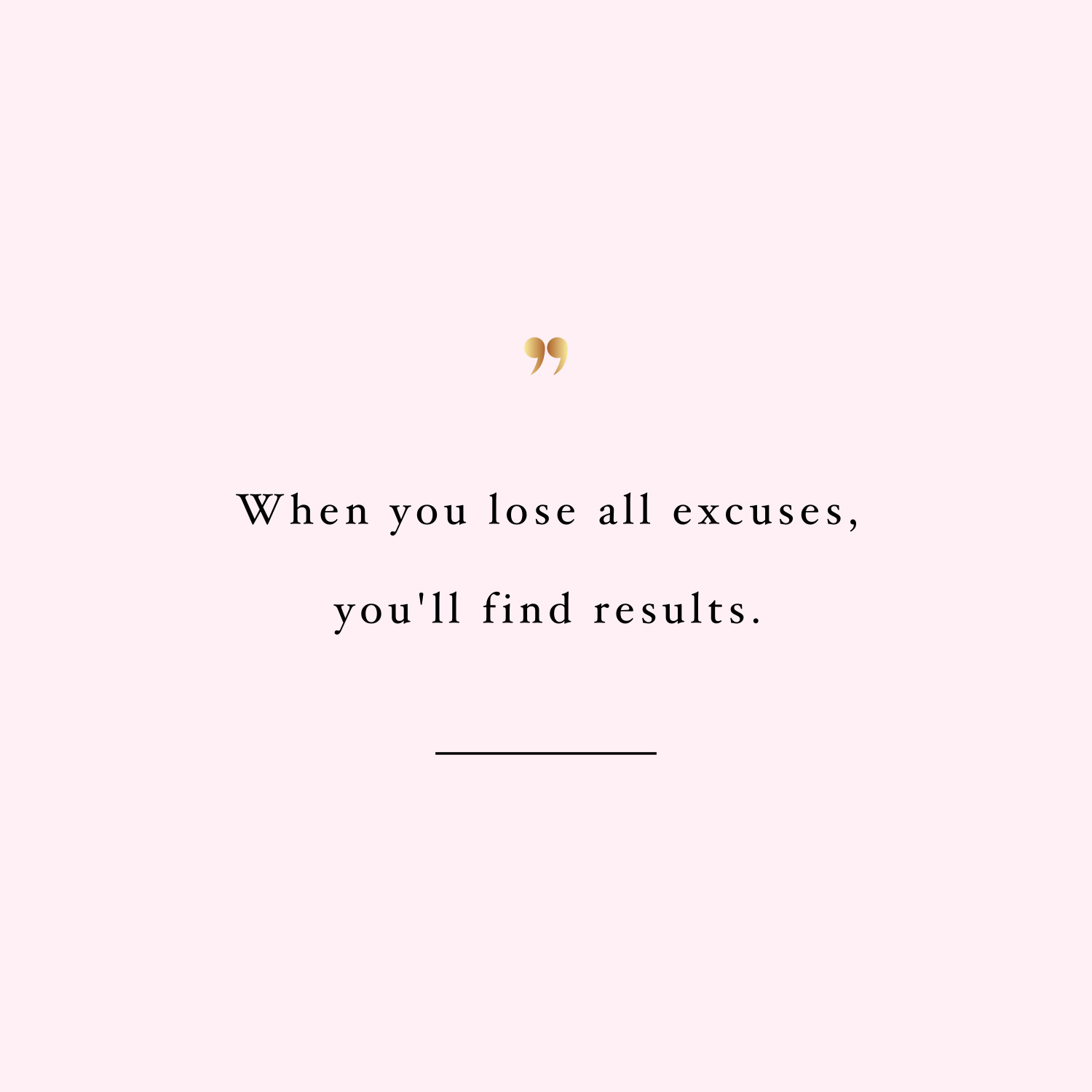 Lose All Excuses | Weight Loss Inspiration Quote