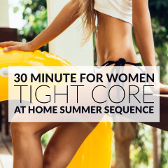 30 Minute Tight Core Summer Workout For Women / @spotebi