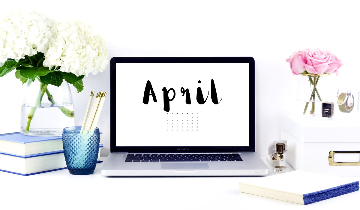 April 2016 Wallpapers  Style Your Life