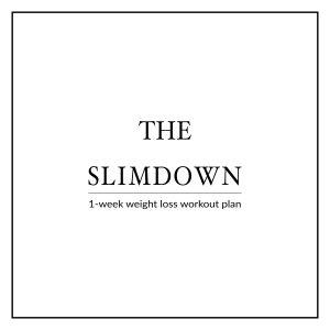 Bikini Body Slim Down Week