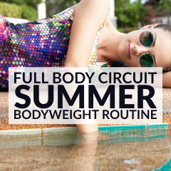 Summer Body Workout | Full Body Bodyweight Circuit / @spotebi