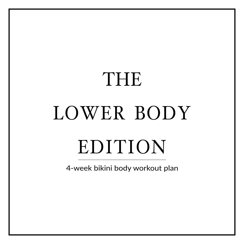 4-Week Bikini Body Workout Plan | Lower Body Edition