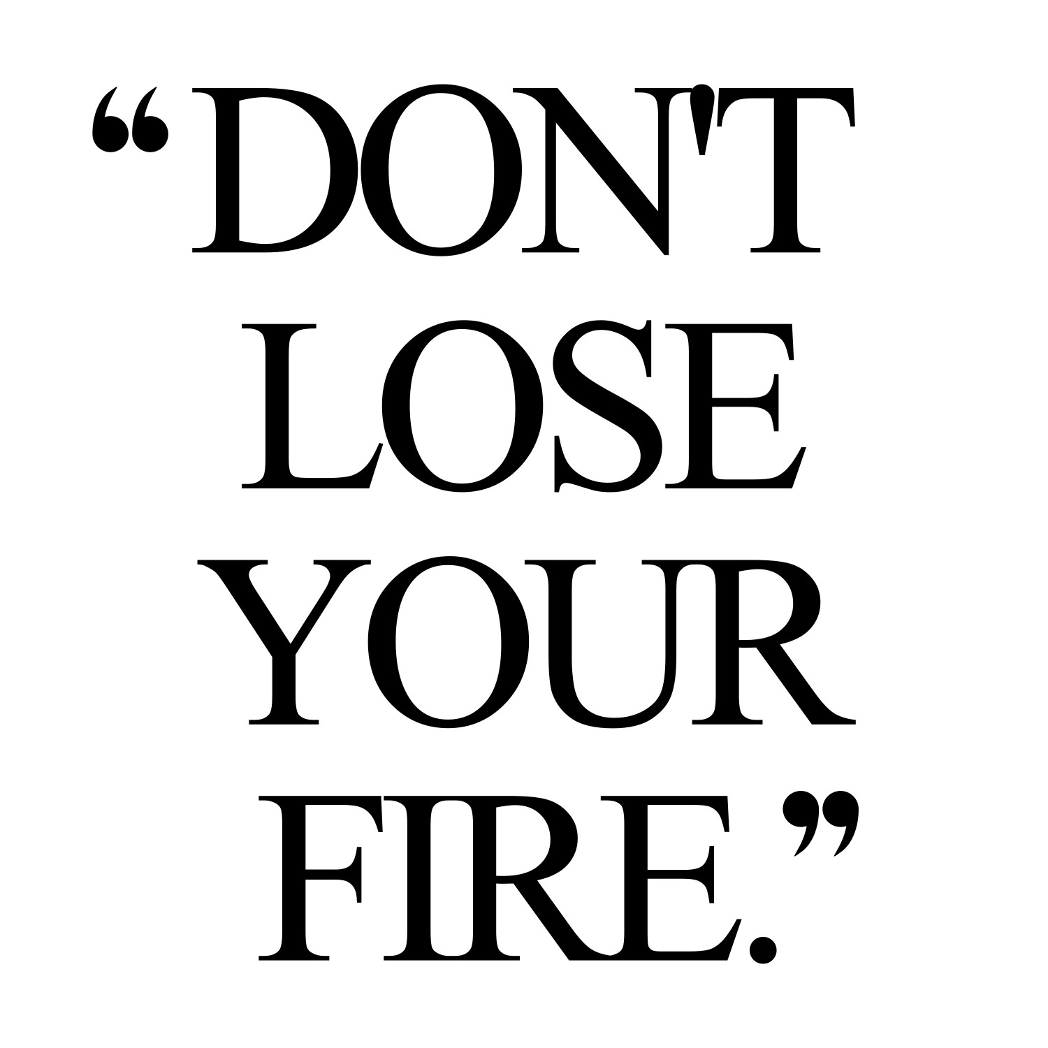 Don't lose your fire! Browse our collection of motivational exercise and training quotes and get instant health and fitness inspiration. Transform positive thoughts into positive actions and get fit, healthy and happy! https://www.spotebi.com/workout-motivation/dont-lose-your-fire-exercise-and-training-quote/