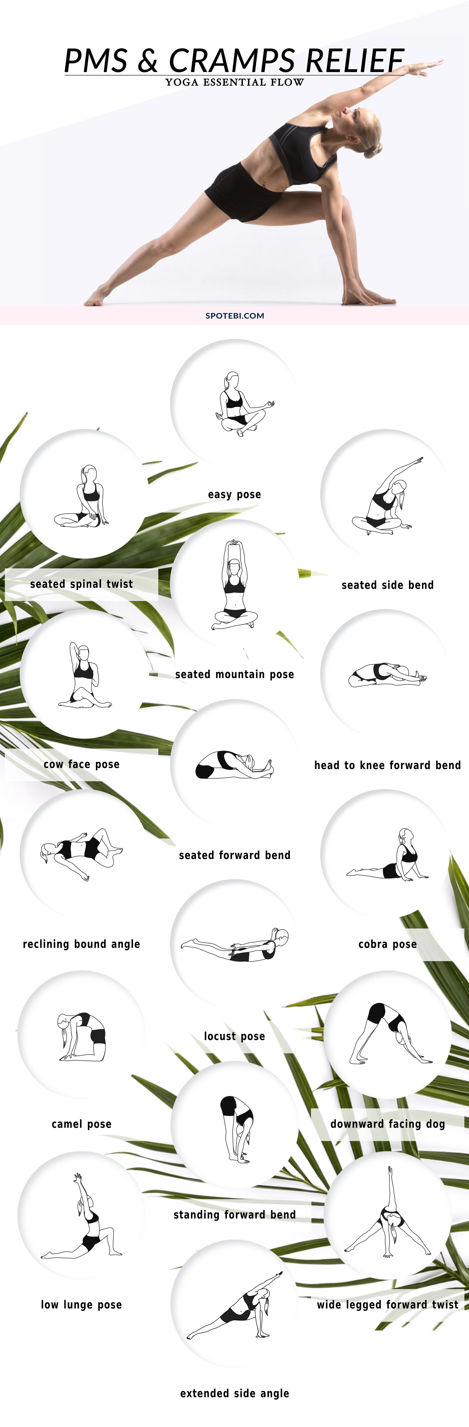 Relieve PMS symptoms and ease cramps with this 13-minute yoga essential flow. A sequence of 16 yoga poses to help you strengthen the body, calm the mind and alleviate pain caused by menstrual cramps. https://www.spotebi.com/yoga-sequences/pms-cramps-relief-flow/