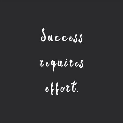 Success Requires Effort | Fitness And Healthy Lifestyle Quote / @spotebi