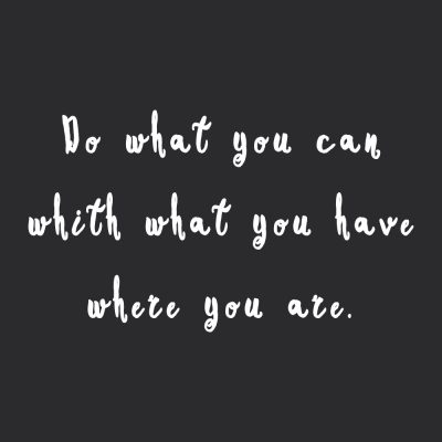 Do What You Can | Inspirational Self Love And Wellness Quote / @spotebi