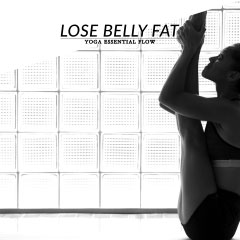 Yoga Essential Flow | Lose Belly Fat Sequence / @spotebi