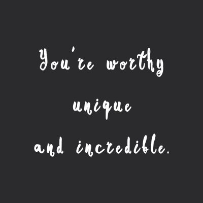 You Are Worthy | Self Love And Wellness Inspiration / @spotebi