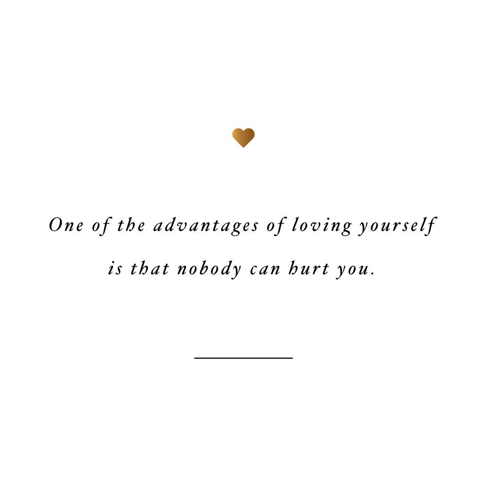 Nobody Can Hurt You Self Love Quote