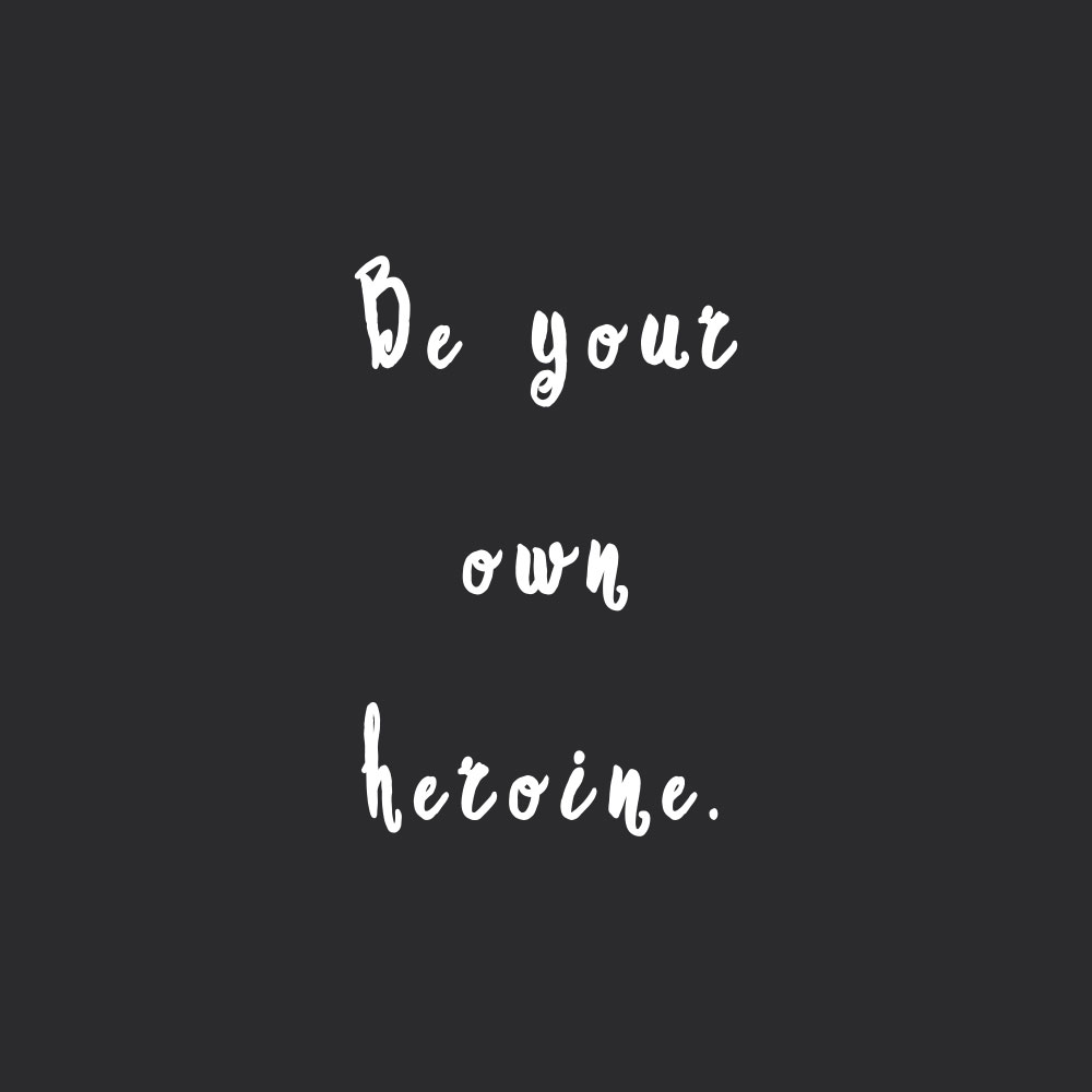 Be your own heroine! Browse our collection of inspirational self-love quotes and get instant fitness and wellness motivation. Stay focused and get fit, healthy and happy! https://www.spotebi.com/workout-motivation/be-your-own-heroine/