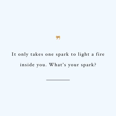 Find Your Spark | Self-Love Motivational Quote / @spotebi