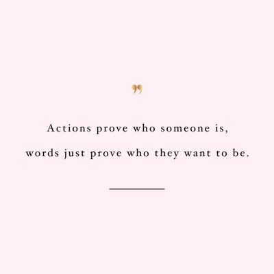 Actions Prove Who Someone Is | Self-Love And Fitness Motivation / @spotebi