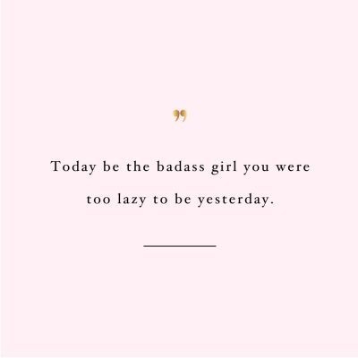 Be A Badass | Self-Love And Fitness Inspiration / @spotebi