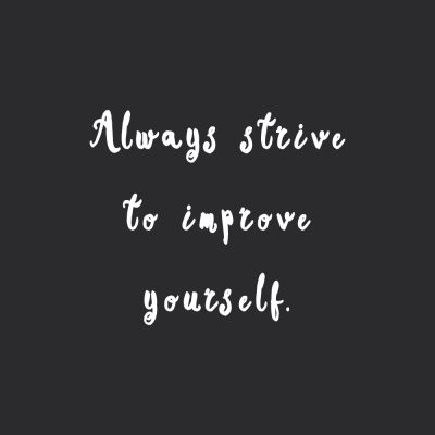 Strive To Improve | Self-Love And Fitness Inspirational Quote / @spotebi