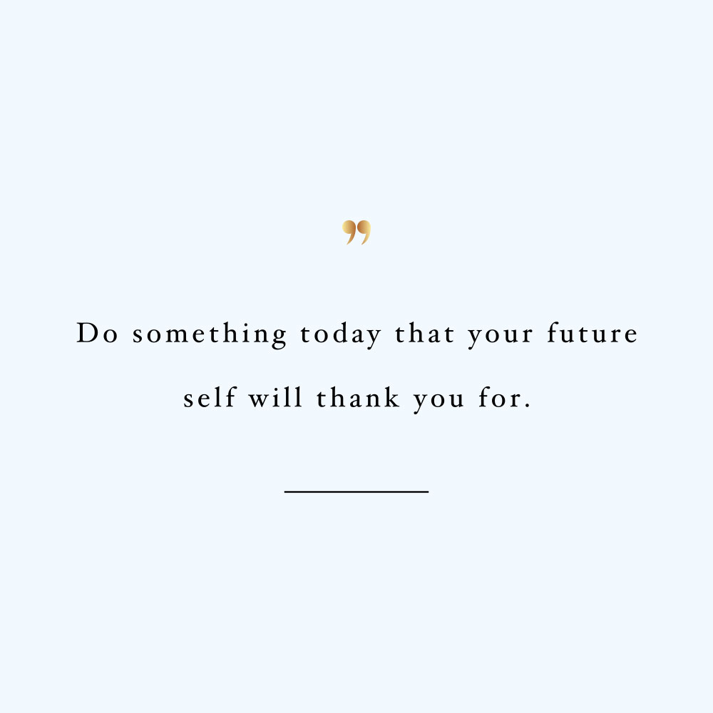 Do Something Today  Motivational Self-Love And Fitness Quote