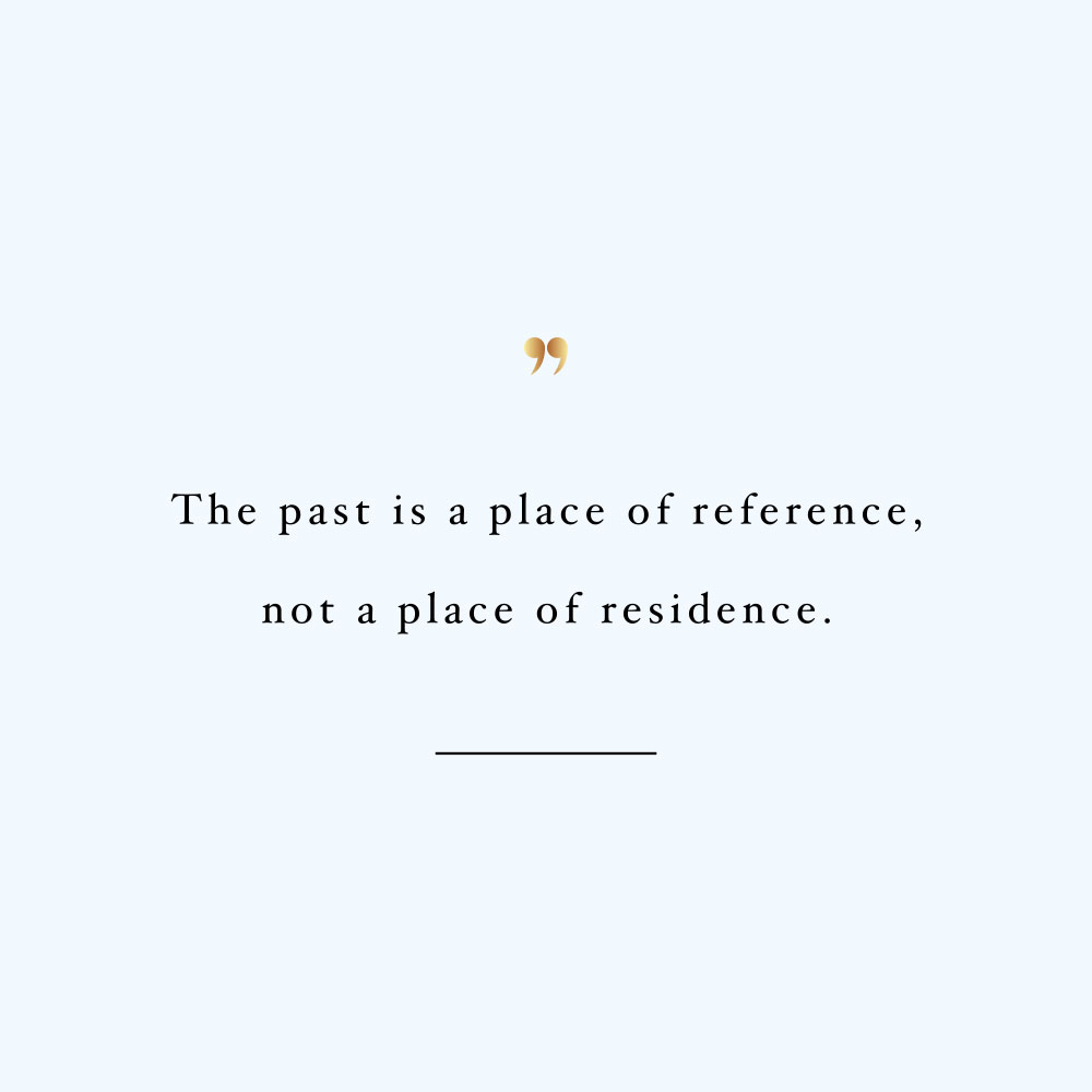 Don't live in the past! Browse our collection of inspirational fitness and wellness quotes and get instant training and healthy eating motivation. Stay focused and get fit, healthy and happy! https://www.spotebi.com/workout-motivation/dont-live-in-the-past/