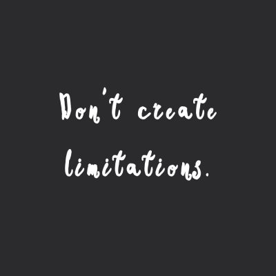 Don't Create Limitations | Fitness And Healthy Lifestyle Motivation Quote / @spotebi