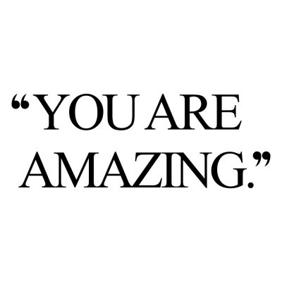 You Are Amazing | Motivational Wellness And Healthy Lifestyle Quote / @spotebi