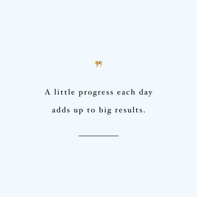 A Little Progress Each Day | Wellness And Healthy Lifestyle Motivation Quote / @spotebi
