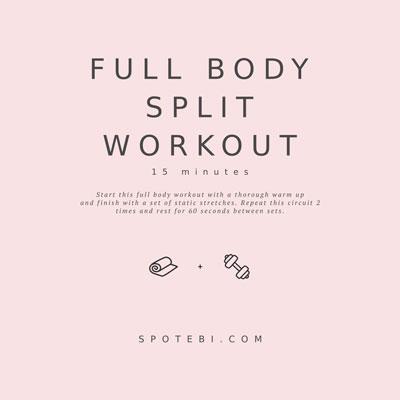 15-Minute Full Body Split Workout | Workout Videos