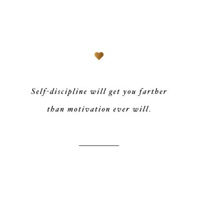 Self-Discipline Will Get You Farther | Inspirational Self-Love And Wellness Quote / @spotebi
