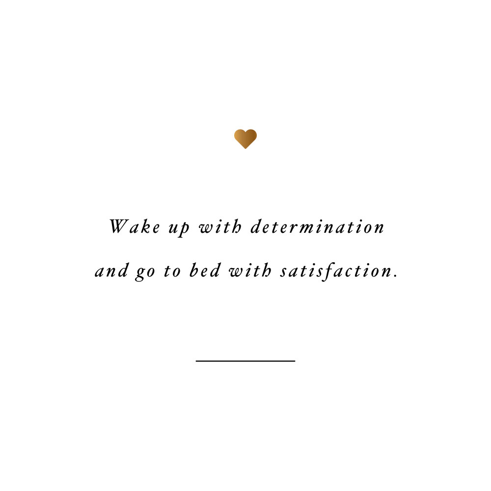 Wake up with determination! Browse our collection of motivational self-love and wellness quotes and get instant fitness and healthy lifestyle inspiration. Stay focused and get fit, healthy and happy! https://www.spotebi.com/workout-motivation/wake-up-with-determination/