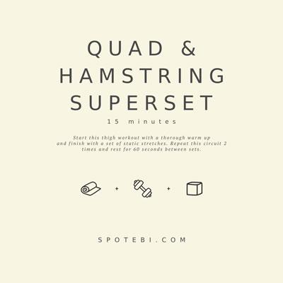 15-Minute Quad & Hamstring Superset | Workout Videos