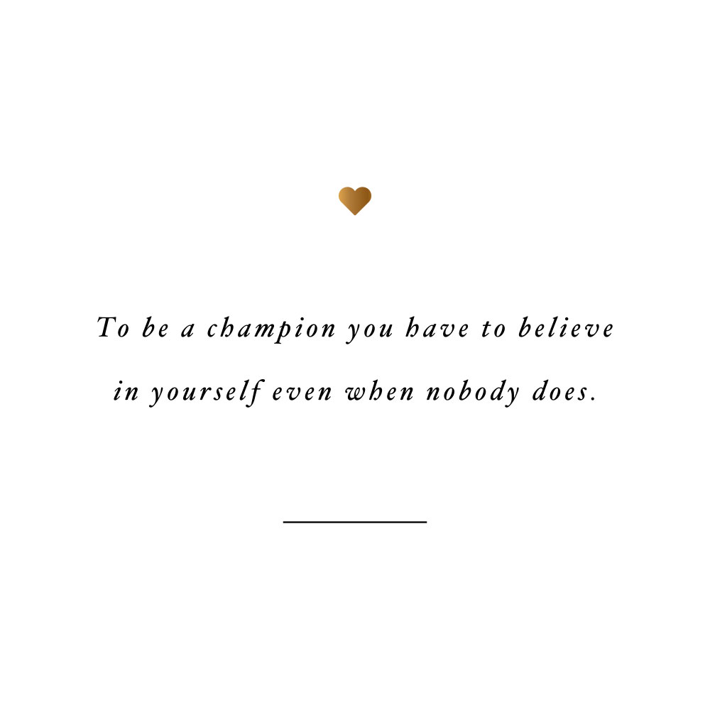 Be a champion! Browse our collection of motivational self-love and exercise quotes and get instant fitness and healthy lifestyle inspiration. Stay focused and get fit, healthy and happy! https://www.spotebi.com/workout-motivation/be-a-champion/