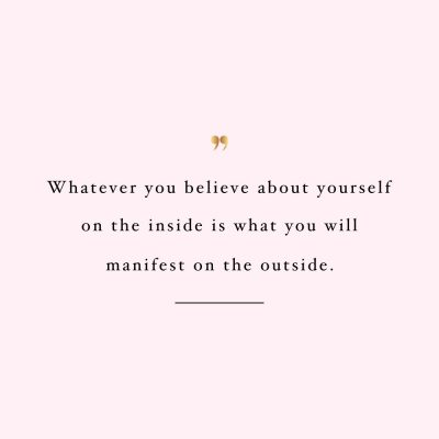 Believe And Manifest | Inspirational Self-Love And Exercise Quote / @spotebi