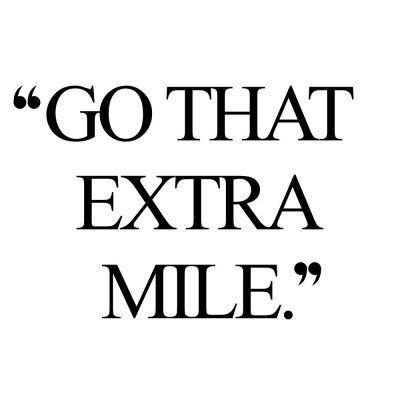 Go That Extra Mile | Wellness And Wellbeing Quote / @spotebi