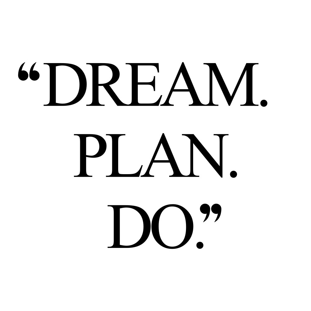 Dream. Plan. Do. Browse our collection of inspirational wellness and wellbeing quotes and get instant health and fitness motivation. Stay focused and get fit, healthy and happy! https://www.spotebi.com/workout-motivation/dream-plan-do/