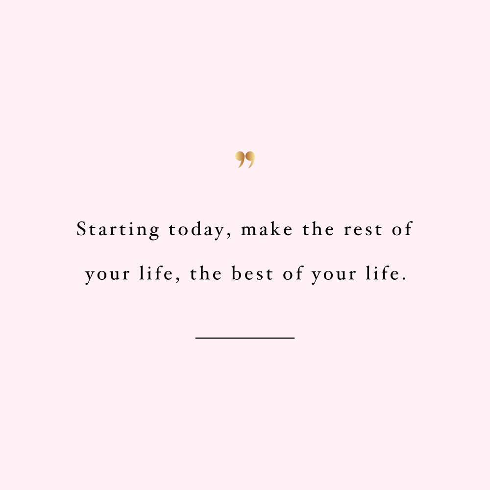 The best of your life! Browse our collection of inspirational fitness and self-love quotes and get instant health and wellness and motivation. Stay focused and get fit, healthy and happy! https://www.spotebi.com/workout-motivation/the-best-of-your-life/