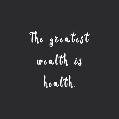 The Greatest Wealth Is Health | Motivational Healthy Eating Quote / @spotebi