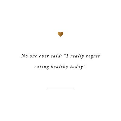 No One Regrets Eating Healthy | Inspirational Healthy Eating Quote / @spotebi