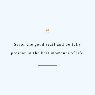 Savor The Good Stuff | Inspirational Fitness And Training Quote / @spotebi