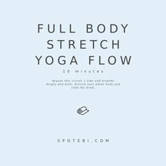 Yoga Essential Flow | Full Body Stretch Sequence / @spotebi