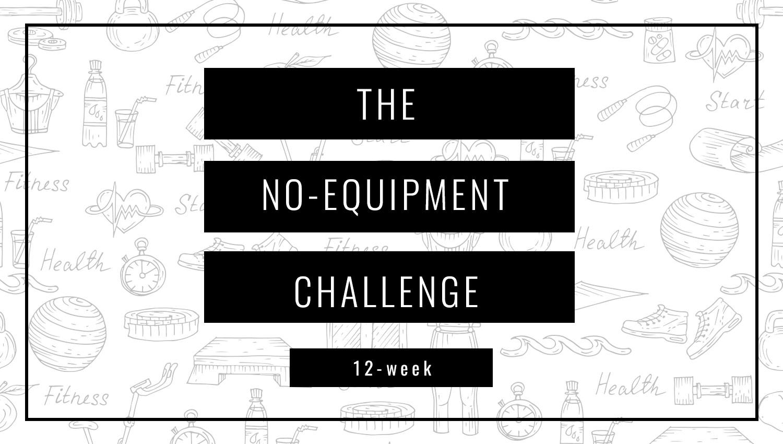 No-Equipment 12-Week Challenge | Spotebi