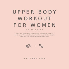 Upper Body Workout For Women | Slim, Sexy And Toned / @spotebi