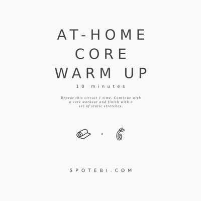 At Home Core Warm Up Routine / @spotebi