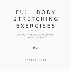 Full Body Stretching Exercises / @spotebi