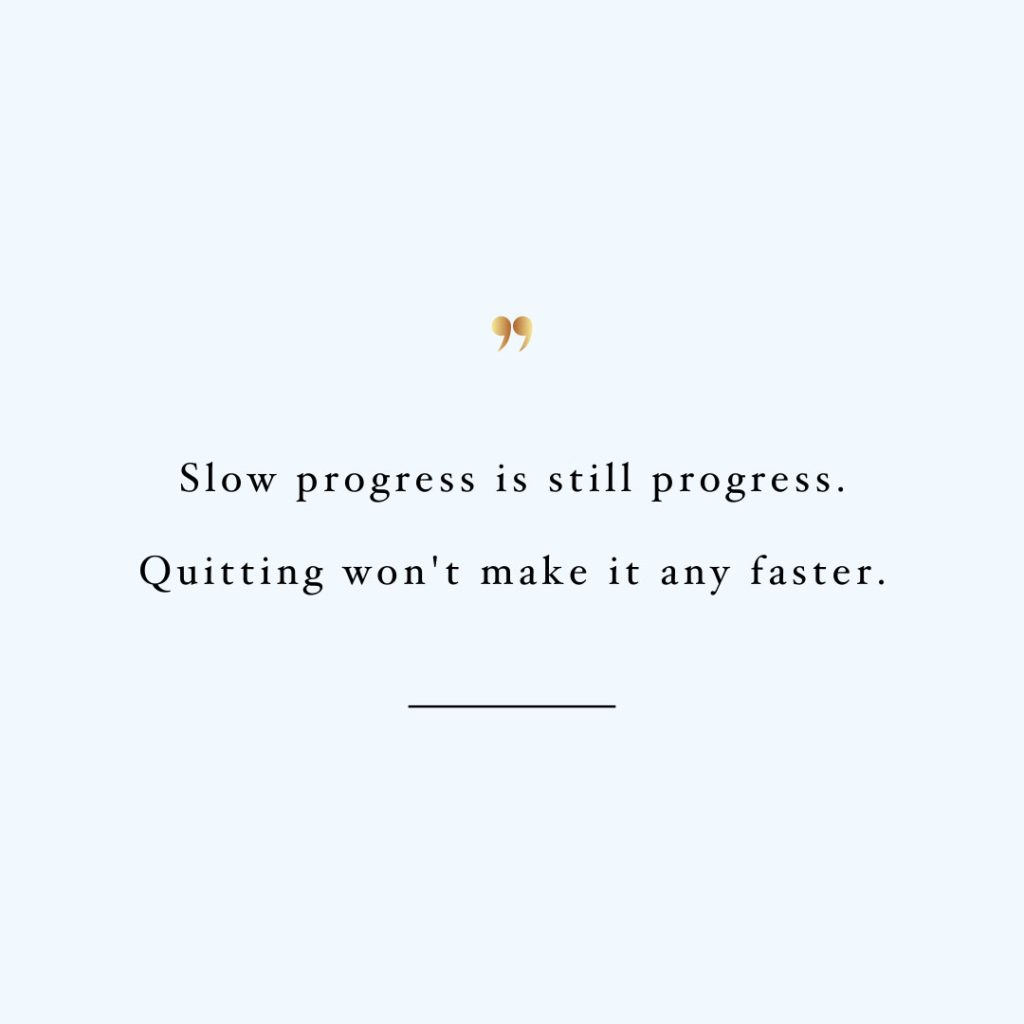 Slow Progress Is Still Progress | Fitness And Exercise Inspirational Quote / @spotebi