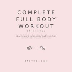Complete Full Body Workout / @spotebi
