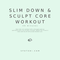Slim Down And Sculpt 30 Minute Workout / @spotebi
