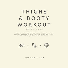 Lower Body Workout | Thighs, Booty And Legs / @spotebi